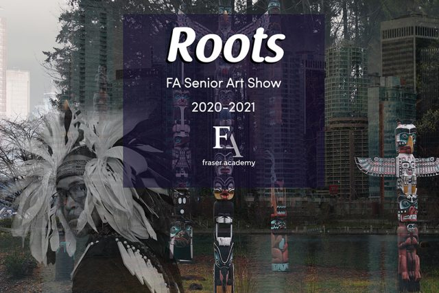 Roots – Senior Art Show 2021